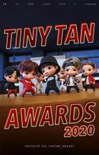 The TinyTan Awards 2020 (OPEN) by The_TinyTan_Awards