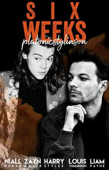 Six weeks (Stylinson)