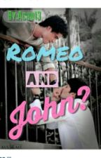 Romeo and John? (BoyxBoy) by achu13