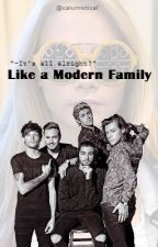 Like a Modern Family. [Book #3] (Slow Update). by calumistical