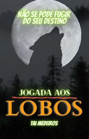 Jogada aos Lobos by Tai_Medeiros