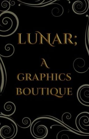 Lunar; A Graphics boutique by cxsmicbeing