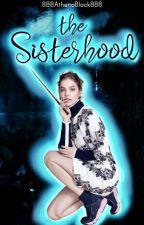 The Sisterhood by 888AthenaBlack888