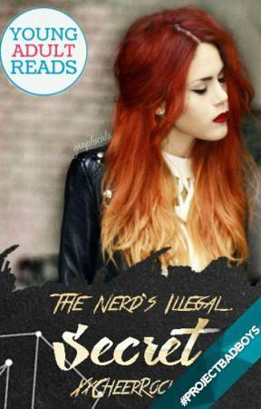 The Nerd's Illegal Secret by XxCheerRocksxX