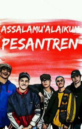 Assalamu'alaikum Pesantren by fslwbo
