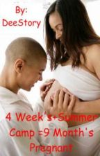 4weeks+summer camp=9months pregnant by DeeStory