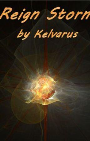 Reign Storm by Kelvarus