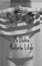 Mi dulce historia Ligth  by UnSusurroEntreGritos