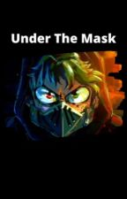 Under The Mask by KING-OF-LIES