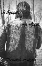 A Reaper & An Angel: Daryl Dixon X OC by Wazowski_Analysis