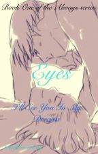 Eyes by aboyandadream