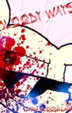 Bloody Ways by Emma_bloodheart