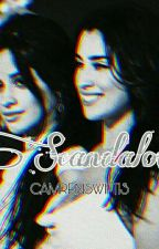 SCANDALOUS (CamRen) by camrenswift13