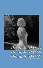 Dear, Madness II D.Malfoy by jadewestlover