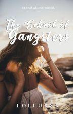 THE SCHOOL OF GANGSTERS: Gregorio Mendoza Academy by Lolluxxx