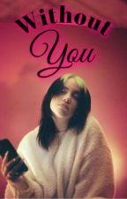 𝐖𝐢𝐭𝐡𝐨𝐮𝐭 𝐘𝐨𝐮   Oscar Diaz x Billie Eilish by yourfavbarbiee