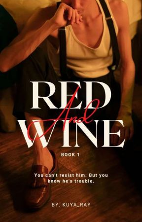 Red and Wine: BOOK 1 [Mpreg]     📍 ( COMPLETED)📍 by yayan-yayan