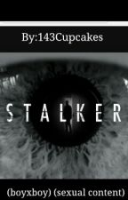 Stalker (boyxboy) (sexual content) by 13Lollipop