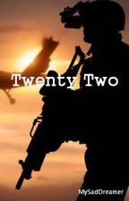 Twenty Two. by MySadDreamer