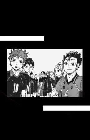 haikyuu one shots by -SUGASKOSHI