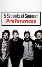 5 Seconds of Summer Preferences (completed) by curly_Calum
