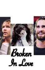 Broken In Love by aprilmendezismyhero