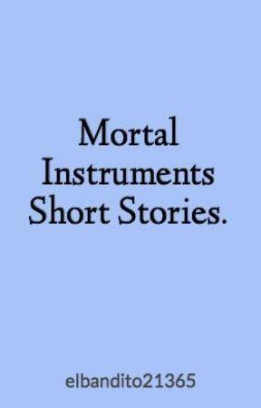 Mortal Instruments Short Stories by elbandito21365