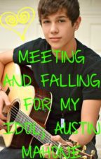 Meeting And Falling For My Idol; Austin Mahone by DesiLovesNiall