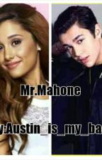 Mr.Mahone (Austin Mahone fan fic) by Austin_is_my_bae