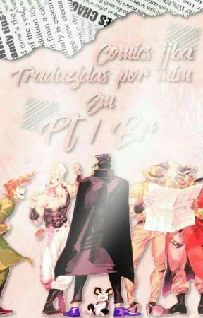 Comics De JJBA Traduzidas Por Mim Em Pt/Br by Ghirgayb3