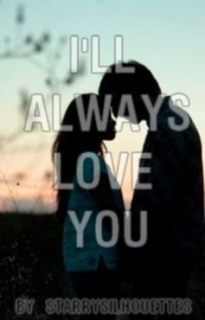 I'll Always Love You (What About Tonight Fanfic) by flurmitude
