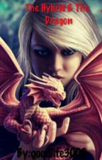 The Hybrid & The Dragon by The_Runaway3008