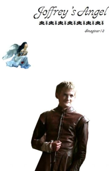 Joffrey Baratheon's Angel