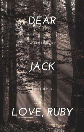 Dear Jack, Love, Ruby by taylor-karev