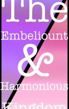 The Embeliount Kingdom & Harmonious Kingdom by ShaidenGlitch