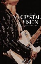 crystal vision | l.s. by daisiesgolden