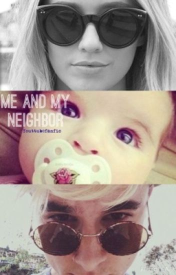 Me and my neighbor (kian lawley fanfic)
