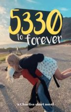 5330 To Forever by chaelisaxkim