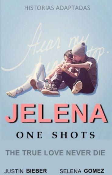 Jelena One Shots