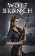 Wolf Branch {Book One} (First Draft) by LTHughes