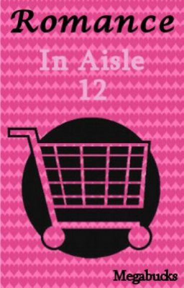 Romance In Aisle 12 (lesbian)