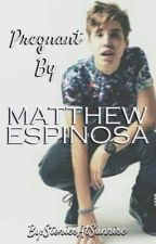 If Only You Knew || Matthew Espinosa Fanfiction|| UNEDITED by StoriesAtSunrise