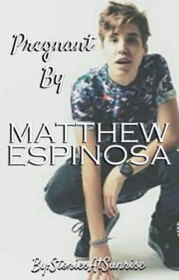 If Only You Knew || Matthew Espinosa Fanfiction|| UNEDITED