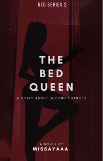 ✔The Bed Queen [BNSN #2] -Trilogy