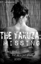 The Yakuza: Missing #Wattys2014 by AnonymousFanGirlxoxo