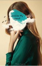 Inside My Head by A_e_r_y_n_