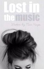 Lost in the Music [1] - (NEW VERSION AVAILABLE) by cherryade22