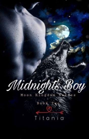 Midnight's Boy (boyxboy) (slash)  *sequel of wolf boy*