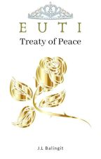 EUTI: Treaty of Peace by Jane_Leana