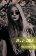 Life of Ester. by mariou